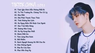 Liên Khúc Nhạc TikTok Trung Quốc Tâm Trạng 2021  Tình yêu vĩnh viễn không mất đi, Đánh Mất Em