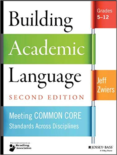 Building Academic Language Meeting Common Core Standards Across Disciplines, Grades 5-12, 2nd Edition