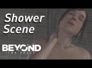 BEYOND: Two Souls - Shower Scene 2 [HD] (Chapter: The Dinner)