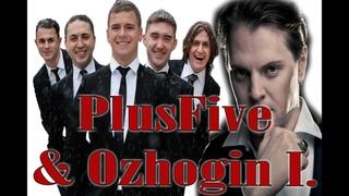 PlusFive и Иван Ожогин - Kiss From a Rose