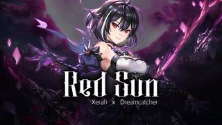 [Lyric Video] Red Sun (KOR) - Xerah x Dreamcatcher