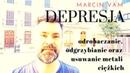 Depresja, odrobaczanie, odgrzybianie oraz usuwanie metali ciężkich | MARCIN VAM