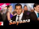 Saiyaara Song Ek Tha Tiger Salman Khan Katrina Kaif Mohit Chauhan Taraannum Mallik