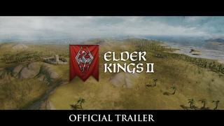 Elder Kings 2 - Official Trailer
